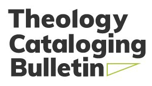 New Issue Theology Cataloging Bulletin