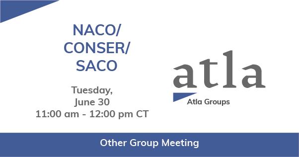 NACO/ CONSER/ SACO Group