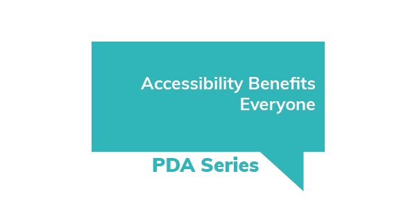Accessibility Benefits Everyone