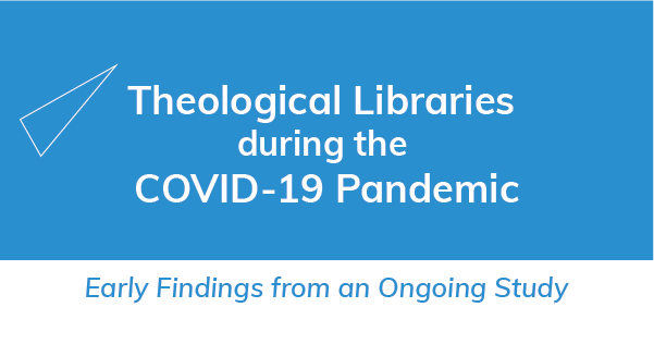 Theological Libraries COVID-19