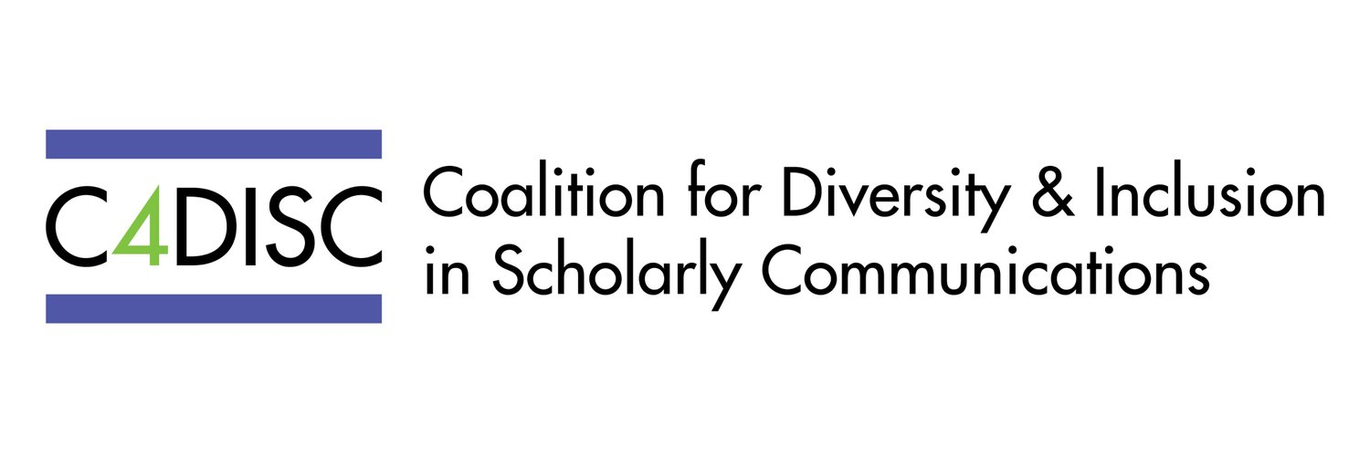 Coalition for Diversity and Inclusion in Scholarly Communications (C4DISC)
