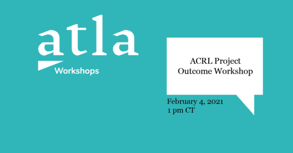 ACRL Projects Outcome Workshop