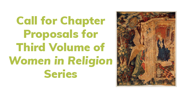 Call for Chapter Proposals Women in Religion