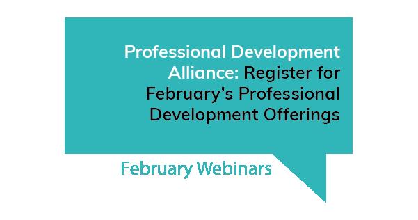 Professional Development Alliance February