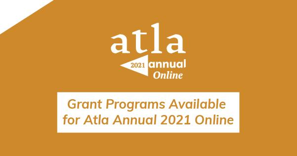 Grant Programs Atla Annual 2021