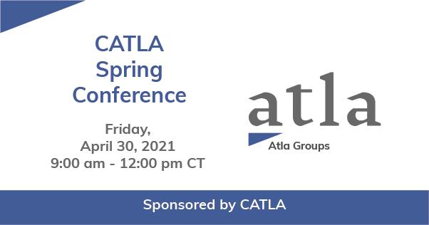 CATLA Spring Conference 2021