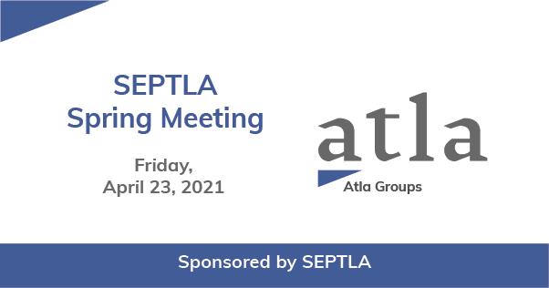 SEPTLA Spring Meeting 2021