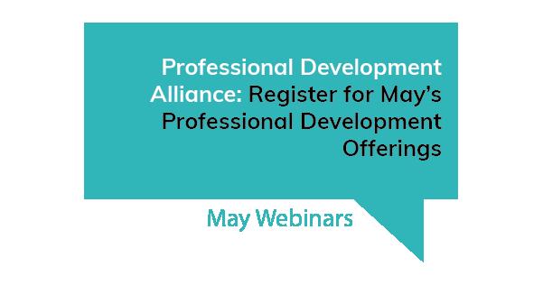 Professional Development Alliance May