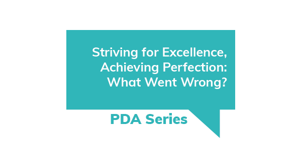 PDA Series - Striving for Excellence