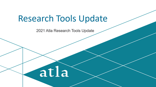 Research Tool Updates Atla Annual 2021 Online