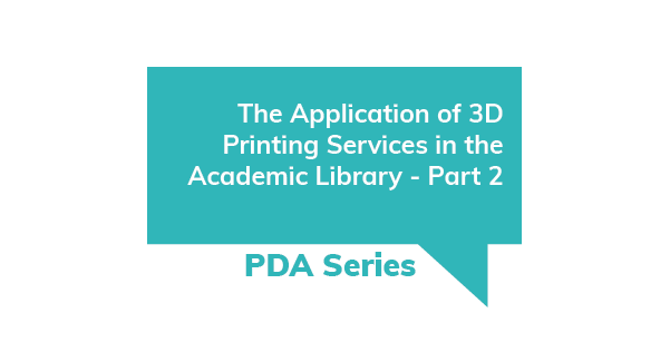 PDA Series - The Application of 3D Printing Services 2