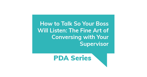 PDA Series - How to Talk