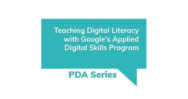 PDA Series -Teaching Digital Literacy